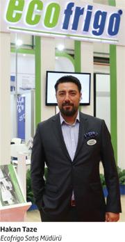 Ecofrigo Satış Müdürü Hakan Taze